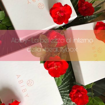 Abiby | La bellezza in una beauty-box